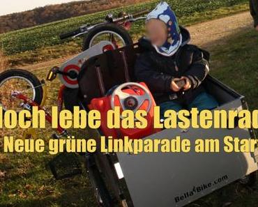 Hoch lebe das Lastenrad! – Neue grüne Linkparade am Start