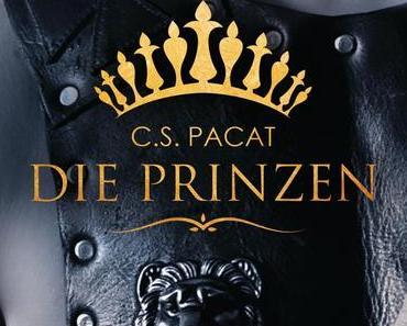 Wenn Hass zu Liebe wird >>Die Prinzen<< von C.S. Pacat