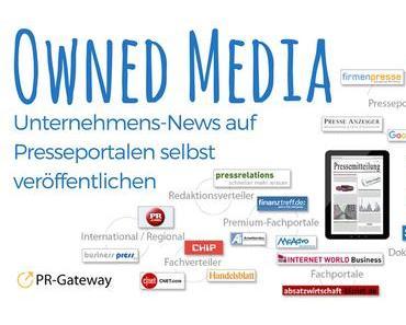 Owned Media – Unternehmens-News auf Presseportalen selbst veröffentlichen