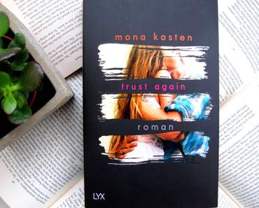 Trust Again | Mona Kasten
