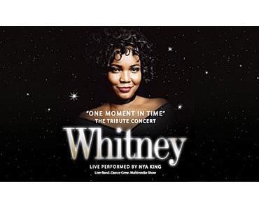 """One Moment in Time"" - Ein wundervoller Abend mit ""Whitney"" (Werbung)"