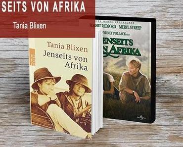 Jenseits von Afrika von Tania Blixen (Rezension eines Klassikers)