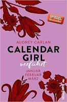Rezension: Calendar Girl - Verführt: Januar, Februar, März von Audrey Carlan