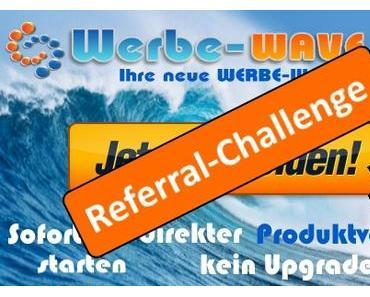 Referral Challenge auf Werbe-Wave.de