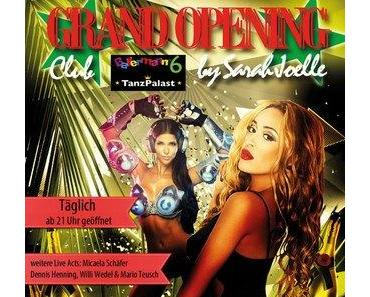 BALLERMANN 6 Tanzpalast – Grand Opening in Paguera / Mallorca