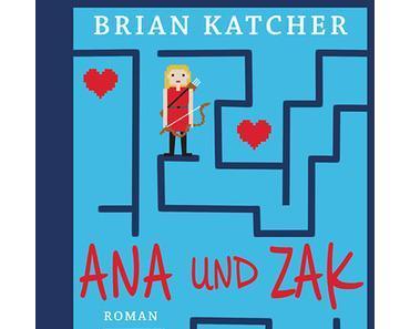 [Rezension] Ana und Zak - Brian Katcher