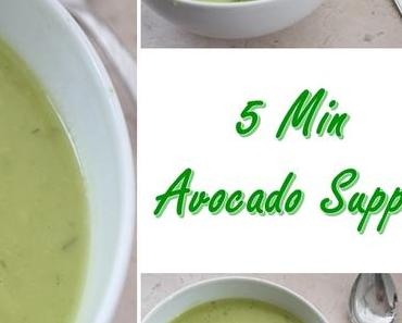 5 Minuten Avocado Suppe