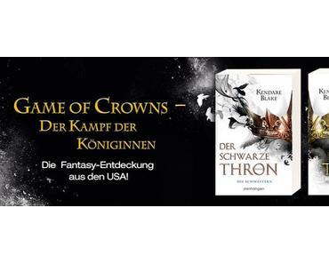 Game of Crowns - Der Kampf der Königinnen