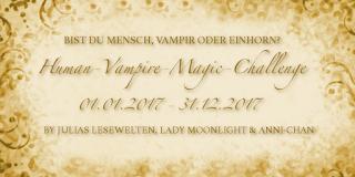 [Human-Vampire-Magic Challenge] Runde 3 - Monatsaufgabe Mai 2017