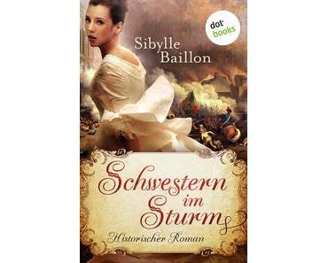 [Rezension] Sibylle Baillon - Schwestern im Sturm