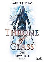 Rezension - Throne of Glass - Die Erwählte - Sarah Maas
