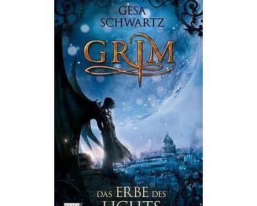 Buchtipp: Grim - Das Erbe des Lichts von Gesa Schwartz