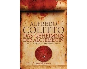 [Rezension]Das Geheimnis der Alchimistin von Alfredo Colitto