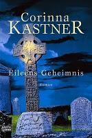 Eileens Geheimnis - Corinna Kastner