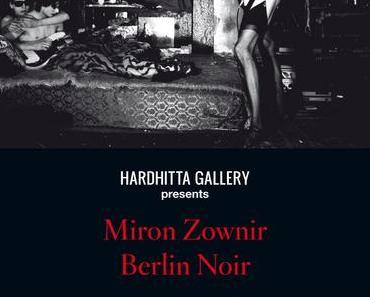 Miron Zownir — Berlin Noir