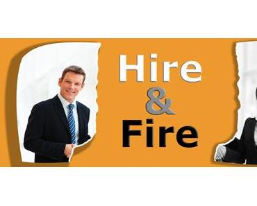 """Hire & Fire"" Kündigungen wie in den USA"