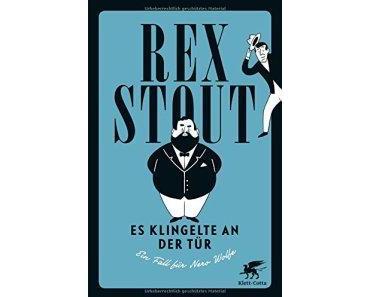 """""""Es klingelt an der Tür – Ein Fall für Nero Wolfe"""" – Rex Stout"""