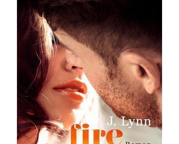 (Rezension) Fire in you - J. Lynn