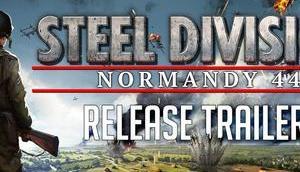 Steel Division: Normandy jetzt endlich Steam verfügbar
