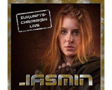 Hörspielrezension: «Zukunfts-Chroniken Live: Jasmin» (Frank Hammerschmidt & Hoerspielprojekt)
