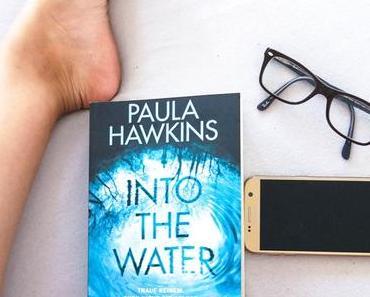 Der neue Thriller von Paula Hawkins: Into the Water