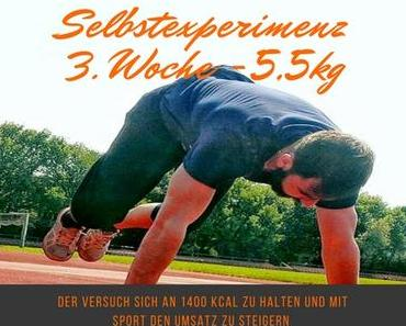 Das Selbstexperiment -5,5 kg in 3 Wochen