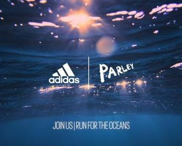adidas x Parley Run for the Oceans. Laufen für den Meeresschutz