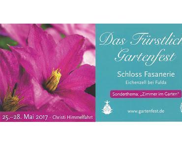 """""""Zimmer im Garten"""": Das fürstliche Gartenfest 2017 - kulinarische und blumige Einblicke Teil 1/2"""