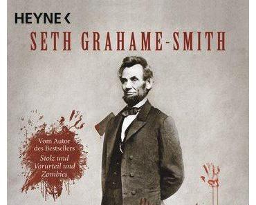 [Leseecke #8] Seth Grahame-Smith – Abraham Lincoln: Vampirjäger