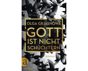 Grjasnowa, Olga: Gott ist nicht schüchtern