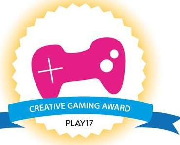 Play17 – Creative Gaming Festival: Einreichungsphase für Creative Gaming Award gestartet