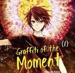 "Wunderschöne Explosionen strahlende Momente! Manga-Review ""Graffiti Moment"""