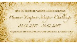 [Human-Vampire-Magic Challenge] Runde Monatsaufgabe Juli 2017