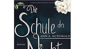 "Leserrezension ""Die Schule Nacht"" McDonald"