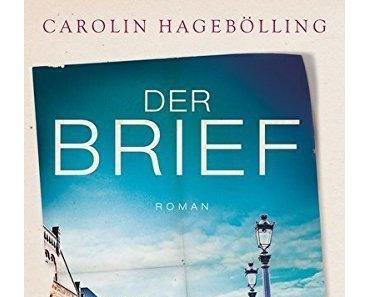 {Rezension} Der Brief von Carolin Hagebölling