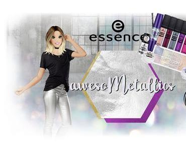 [Preview] essence awesoMetallics trend edition