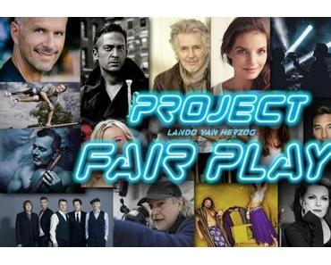Happy Releaseday: Konzeptalbum PROJECT FAIR PLAY feat. Mousse T., Die Prinzen, Yvonne Catterfeld, Lando van Herzog, Eva Padberg, Rüdiger Baldauf & Till Brönner, Söhne Mannheims, …