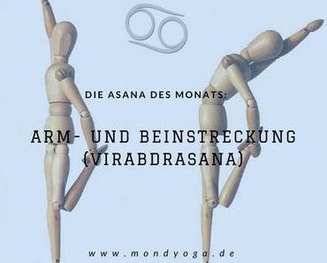 Die Asana des Monats Juli 2017: Arm- und Beinstreckung (Virabdrasana)
