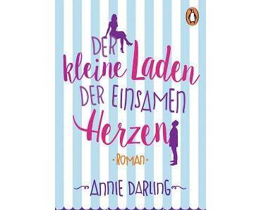 [Rezension] Der kleine Laden der einsamen Herzen - Annie Darling