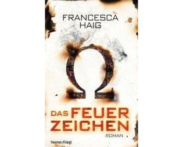 [Rezension] Das Feuerzeichen von Francesca Haig