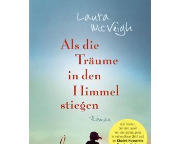 Laura McVeigh: Als die Träume in den Himmel stiegen