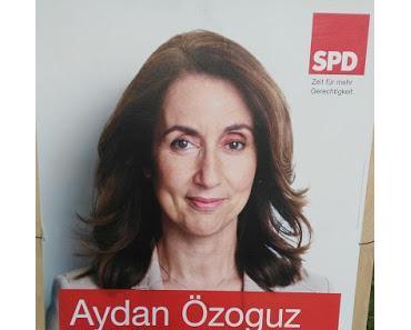 Nepper, Schlepper, Wahlbetrüger - heute: Aydan Özoguz (SPD)