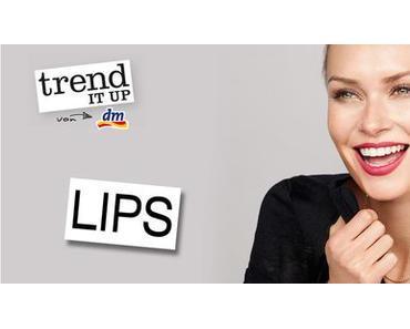 Neues von DM / Insider – TrenditUp – Neu Lippen