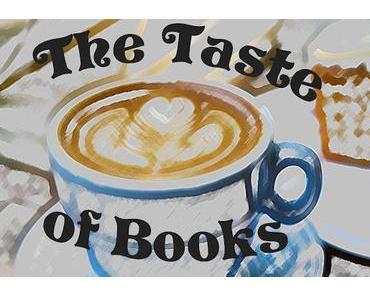 [Vorschau] The Taste Of Books