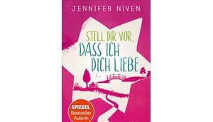 [Rezension] Stell vor, dass dich liebe Jennifer Niven
