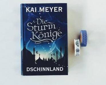Die Sturmkönige – Dschinnland | Kai Meyer