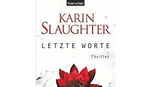 Karin Slaughter Letzte Worte (Georgia