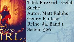[Rezension] Fire Girl Gefährliche Suche Matt Ralphs