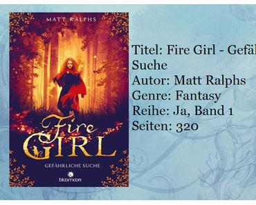 [Rezension] Fire Girl - Gefährliche Suche von Matt Ralphs
