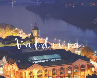 Valdivia – Giebeldächer, Braukunst & deutsche Traditionen